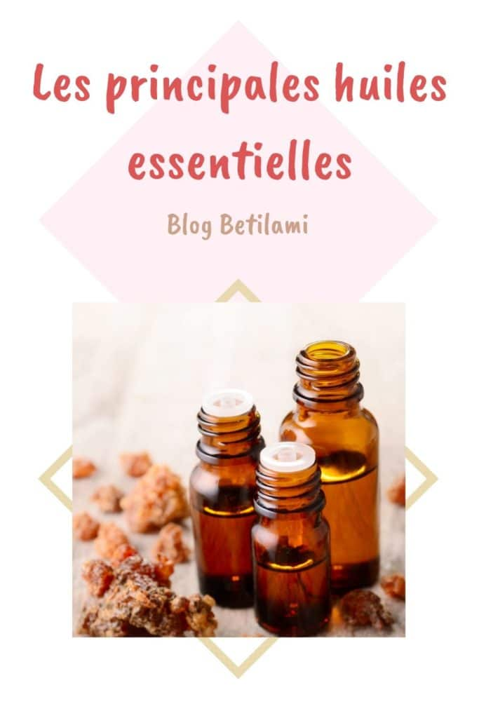 Les 46 principales huiles essentielles de A à Z _blog Betilami